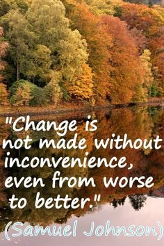 Coaching Quote of the Day from Coaching Confidence, the coaching blog http://www.coachingconfidence.co.uk/change-is-not/