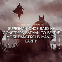 """#Superman once said he considers #Batman to be """"The most dangerous man on earth"""". #arkham #darkknight #bvs #batmanvssupermandawnofjustice #batmanvssuperman #joker #harleyquinn #brucewayne #dc #dccomics #dcgramm #supermanvsbatman #bvs #batmanvssupermandawnofjustice #clarkkent #follow #followme #superherofact #nebriated #comic #comicbook"""