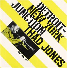 Thad Jones – Detroit-New York Junction Reid Miles, 1956 (Blue Note)