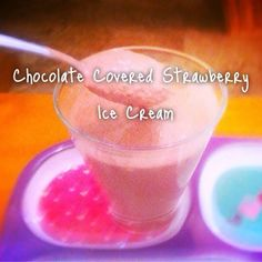 "Just in time for Valentine's Day! Chocolate Strawberry ""Ice Cream"" Recipe!"
