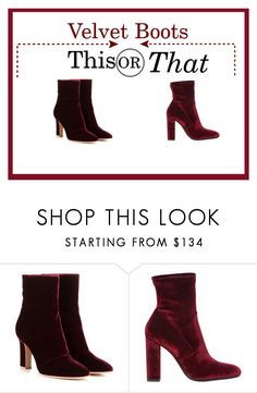 """This or That: Velvet Boots"" by lanaebond ❤ liked on Polyvore featuring Gianvito Rossi and Steve Madden"