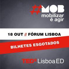 A equipa do TEDxLisboaED gostaria de agradecer pela excelente (e muito rápida!) adesão ao nosso evento - os bilhetes encontram-se agora ESGOTADOS!  Até breve!   #tedxlisboa #tedxlisboaed #mob