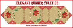 Elegant Runner - Yuletide by Santi - Hatched In Africa Custom Embroidery, Embroidery Thread, Machine Embroidery Designs, Poinsettia, Doilies, Free Design, Africa, Detail, Rugs