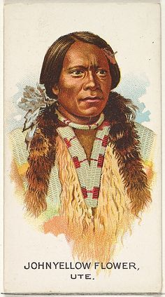 John Yellow Flower, Ute, from the American Indian Chiefs series for Allen & Ginter Cigarettes Brands Native American Images, Native American Paintings, American Indian Art, Native American Tribes, Native American History, American Symbols, American Women, Native Indian, Native Art