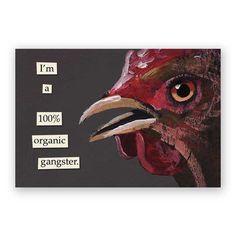 100% Organic Gangster