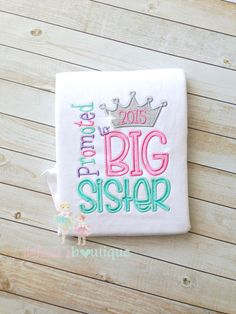Promoted to Big Sister Applique Shirt by BethaniesBowtique on Etsy