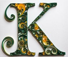 A quilled letter K monogram made with yellow and green swirls by artist Stacy Bettencourt of Mainely Quilling in Jefferson, Maine. Quilling Letters, Origami And Quilling, Quilled Paper Art, Quilling Paper Craft, Diy Monogram, Monogram Letters, Alphabet Letters, Paper Letters, Toilet Paper Roll Crafts