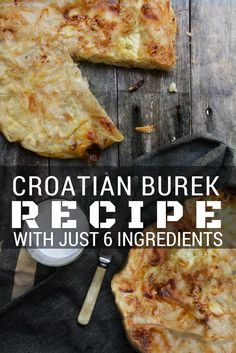 How to make Croatian burek with just 6 ingredients.  A phyllo pastry filled with either cheese, meat, potato, spinach, apple…. in fact almost anything. Burek is the food you eat for breakfast, lunch, dinner or just as a snack.