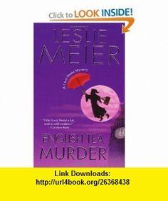 English Tea Murder (Lucy Stone Mysteries) (9780758229328) Leslie Meier , ISBN-10: 0758229321  , ISBN-13: 978-0758229328 ,  , tutorials , pdf , ebook , torrent , downloads , rapidshare , filesonic , hotfile , megaupload , fileserve