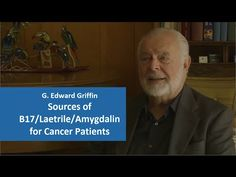Video - The Best Sources of Laetrile (aka Vitamin B17 or Amygdalin) for Cancer Patients