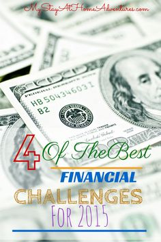 Best Financial Challenges for 2015 - Starting or looking for the best financial challenge to kick off the new year. Find the best financial challenges for 2015.
