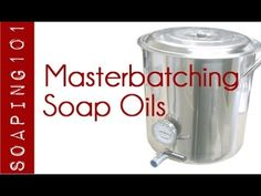 Masterbatching for Soapmaking {the oils}