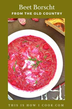 Beet borscht, made sweet and sour style with cabbage and potatoes, may be from the Old Country, but it is just as savory and delicious today! #beetborscht #beetborschtsoup #beets #Russianfood Ukrainian Recipes, Jewish Recipes, Russian Recipes, Mexican Food Recipes, Soup Recipes, Vegetarian Recipes, Ethnic Recipes, Beet Borscht, Borscht Soup