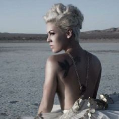 P!nk. The most beautiful woman ever.