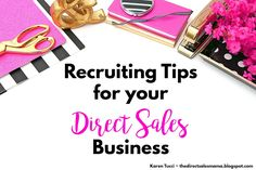 The Direct Sales Mama: Recruiting Tips for your Direct Sales Business