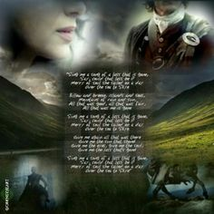 """""""The Skye Boat Song"""" The wonderful Outlander opening theme by Bear McCreary and Raya Yarbrough    """"Sing me a song of a lass that is gone, Say, could that lass be I? Merry of soul she sailed on a day Over..."""