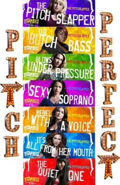 pitch Perfect! There is no better movie than this!