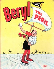 Beryl the Peril (one of my earliest influences, lol)