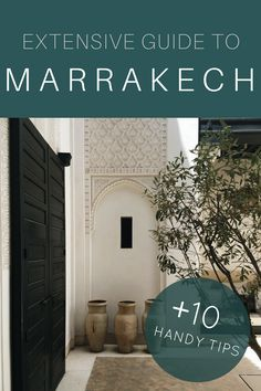 Guide to Marrakech | 10 tips before you go BEST Marrakech guide