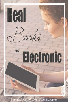 Is there a slow shift from physical books to electronic books happening?  See why I am using electronic books more lately - DaytoDayAdventures.com