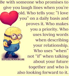 Minion words to live by
