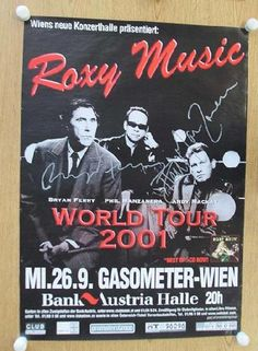 Original AUTOGRAPHED concert poster for the Roxy Music world tour in 2001. Hand-Signed by Bryan Ferry and Phil Manzanera.  23 x 33 inches. Light handling marks, creases and edge wear. Includes a Certificate of Authenticity.