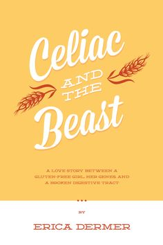 "NEW BOOK ALERT: The ""real"" story of celiac disease - a tale of misdiagnosis after misdiagnosis, and attempting to live gluten-free in a world full of wheat. #glutenfree #celiac #celiacdisease"