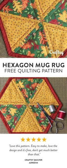 This quick-and-easy hexagon mug rug will sew up in a snap! Don't be fooled by how simple it is, because the options are unlimited. Try this method to make one, and you'll find yourself making more for every holiday, season or celebration. Free Beginner Quilt Pattern.
