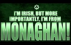 I'm from Monaghan