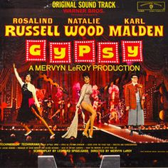 """Motion picture soundtrack, """"Gypsy,"""" record album. The film starred Natalie Wood, Rosalind Russell, and Karl Malden. Released in 1962 on Warner Bros. Records."""