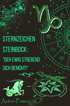 Steinbockmenschen streben unbeirrt ihren Zielen zu und lassen sich durch keinerlei Hindernisse von ihrem Weg abbringen. #Sternzeichen#Astrologie#Geburtshoroskop#AstroBeratung