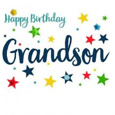Happy Birthday Grandson Love Wishes Holiday Decorations Greeting Cards