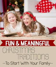 Fun and Meaningful Christmas Traditions. Some of them, for me, are duds. But there are a lot of great ideas for when I've got a family of my own!