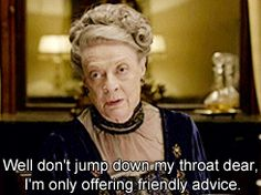 Downton Abbey Series, Lady Violet, Dowager Countess, Period Dramas, Just For Laughs, Movies Showing, Pinterest Marketing, I Laughed, Love Her