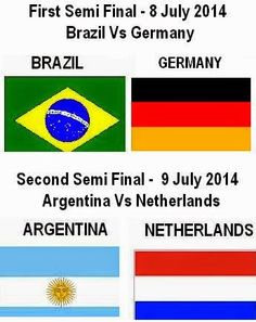 Semi Finals Teams Matches 2014 FIFA World Cup Fixtures | First Reporter Now