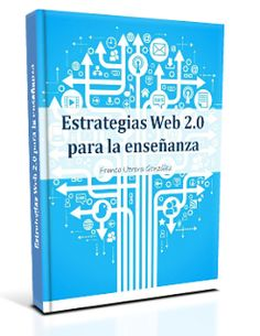 Ebook, Estrategias Web 2.0 para la enseñanza. Web 2.0, Apps, Marketing Digital, Ebooks, Social Media, Blog, Tech, Free Books, Notes