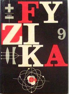 Fyzika pro devátý ročník ZDŠ Socialism, Retro, Symbols, Peace, School, Sweet, Art, Chemistry, Nostalgia