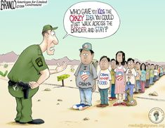 Kids at the Border - Obama voters Political Satire, Political Cartoons, Mr Obama, Illegal Aliens, Liberal Logic, Across The Border, Susa, Thing 1, Conservative Politics