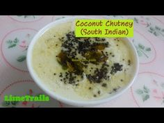Coconut Chutney For Breakfast Idli / Dosa / Vada | South Indian Nariyal ...