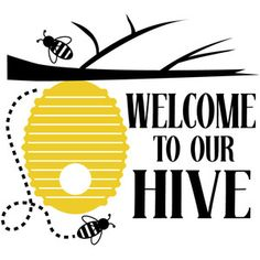 Silhouette Design Store - View Design welcome to our hive Bee Crafts, Bee Art, Bee Design, Bee Theme, Save The Bees, Bee Happy, Bees Knees, Bee Keeping, Silhouette Design