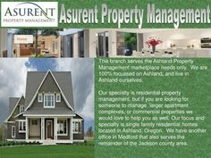 Asurent Property Management Ashland Oregon is the premier full service management company serving Ashland, Oregon