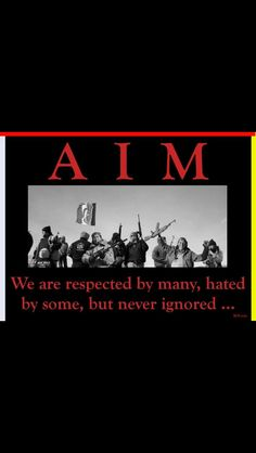 AIM:  American Indian Movement