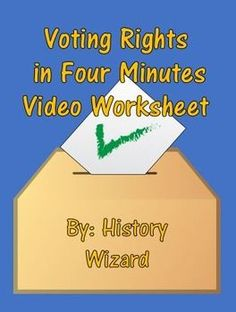 This video worksheet allows students learn about the expansion of voting rights in America since the Constitution. The video clip is only four minutes long, but it is packed full of information that will keep your students engaged.This video worksheet works great as a Do Now Activity or as a complement to any lecture or lesson plan on the Constitution, voting rights, or government.