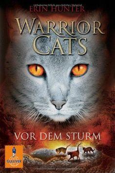 Warrior Cats. Vor dem Sturm: I, Band 4 (Gulliver) von Erin Hunter, http://www.amazon.de/dp/3407743211/ref=cm_sw_r_pi_dp_HFvysb11GXNGM