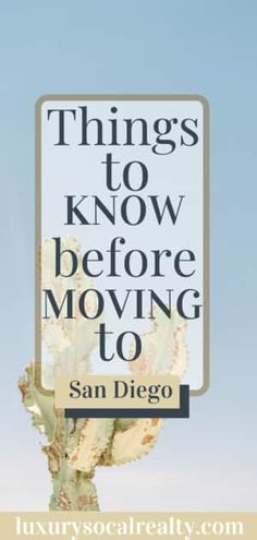 Are you planning or considering relocating to San Diego? Here are a few things to know before moving to San Diego and calling it home by #luxurysocalrealty Solana Beach California, Rancho Santa Fe California, Encinitas California, Oceanside California, Carlsbad California, Mission Beach San Diego, Pacific Beach San Diego, Ocean Beach San Diego, California Restaurants