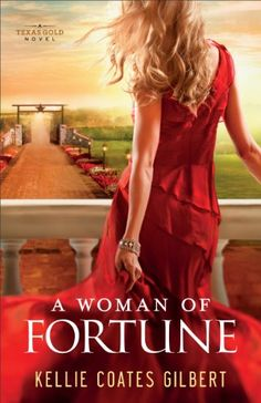 A Woman of Fortune (Texas Gold Collec…
