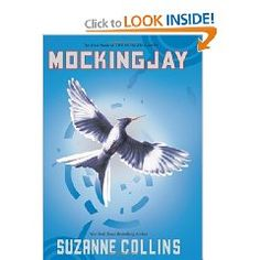 Mockingjay (The Hunger Games, Book 3) [Hardcover] by Suzanne Collins