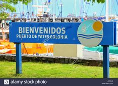 Welcome sign at the port in Colonia del Sacramento, Uruguay. It is one of the oldest towns in Uruguay.