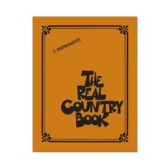 Hal Leonard - Various Artists: The Real Country Book Sheet Music, 125426
