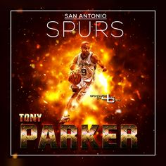 Spurs Tony Parker graphics by justcreate Sports Edits